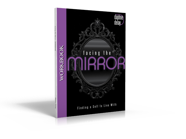 Workbook: Facing the Mirror by Daphne Delay